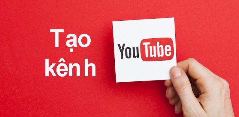 Tạo và tối ưu kênh youtube